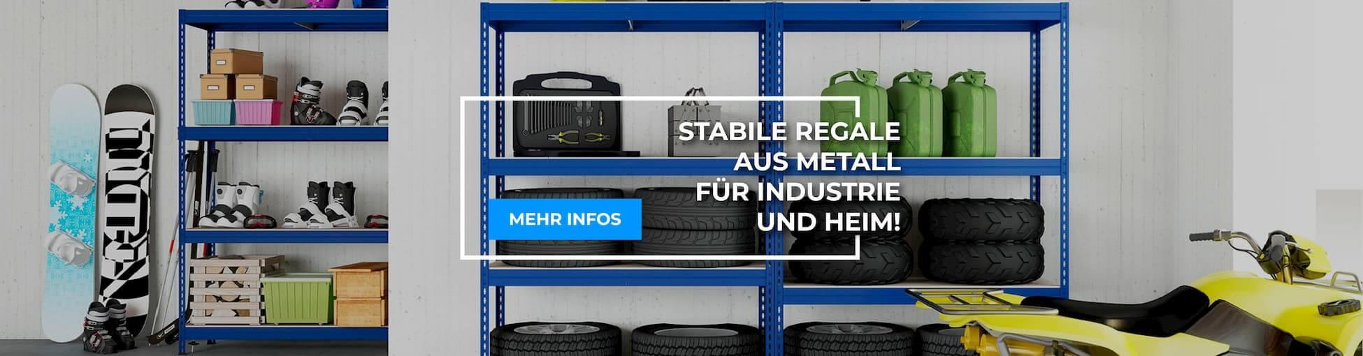Stabile Regale aus Metall für Industrie und Heim!