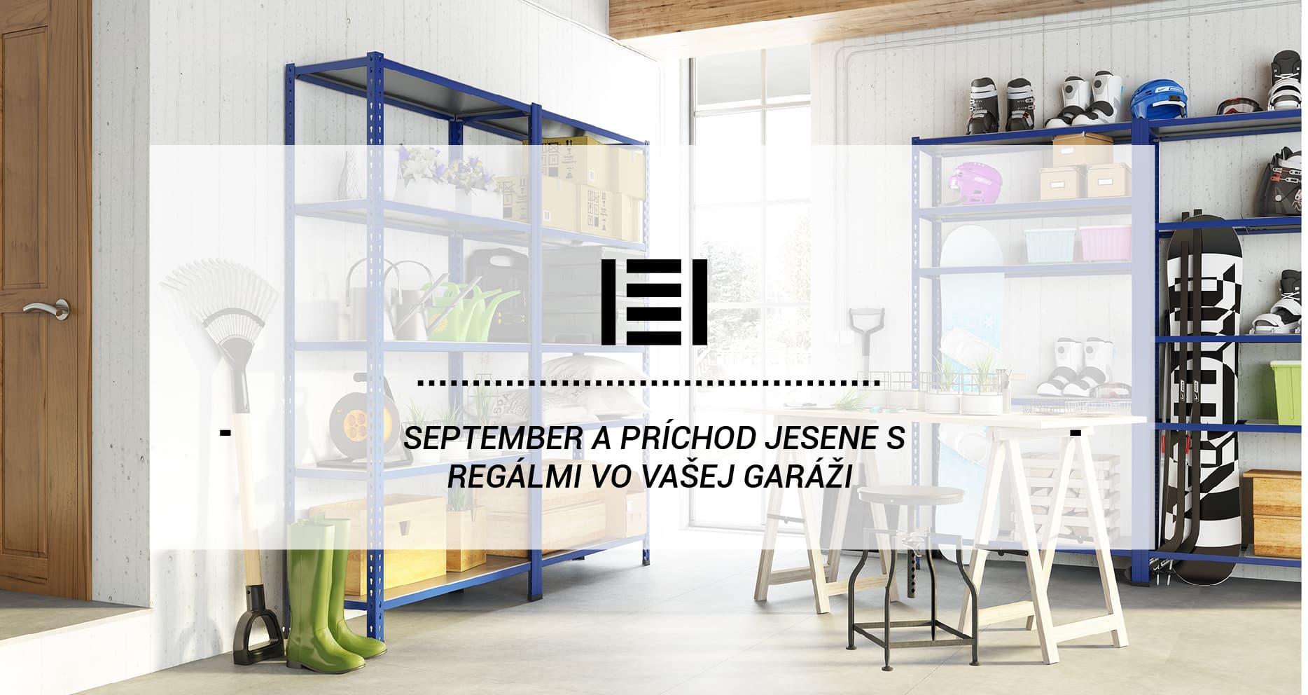 September a príchod jesene s regálmi vo vašej garáži