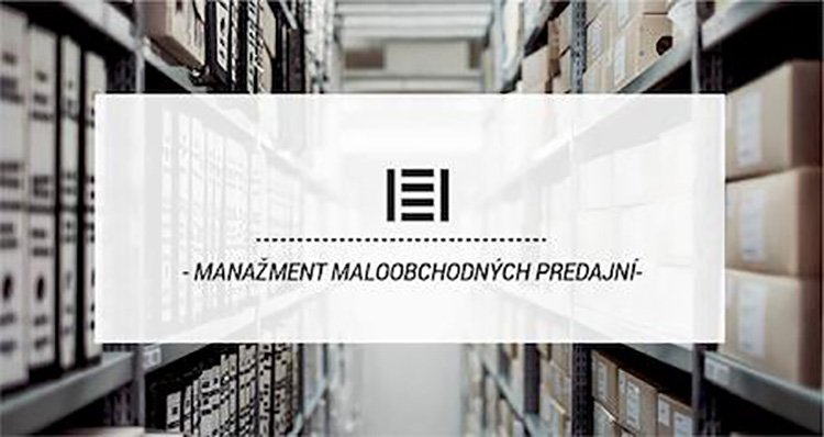 Manažment maloobchodných predajní a skladov