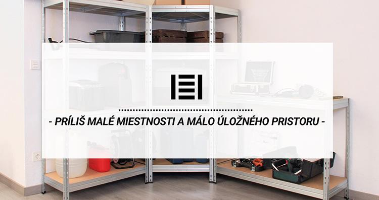 Príliš malé miestnosti a málo úložného pristoru? | Majster Regál